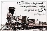 Tin Sign Blechschild 20x30 cm Wand Deko Schild Dampflok Eisenbahn historisch Deutschland Goethe Zitat Sammler Geschenk